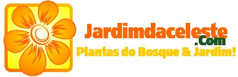 Jardimdaceleste.com - Plantas do Bosque & Jardim!